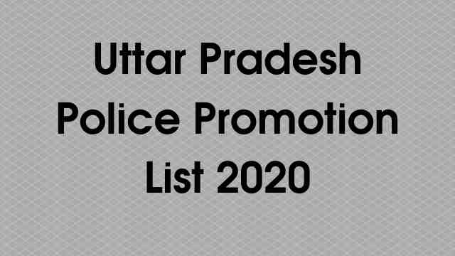 Uttar Pradesh Police Promotion List 2020